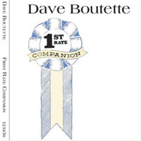 1st Rate Companion by Dave Boutette