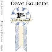 """1st Rate Companion"" (2015) - Dave Boutette"