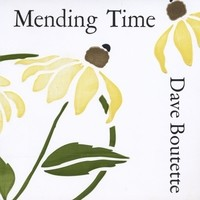 """Mending Time"" (2011)- Dave Boutette (cover)"