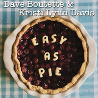Easy As Pie (2018) - Dave & Kristi
